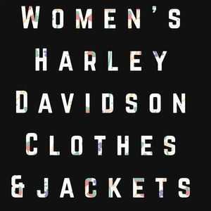 Women's Harley clothes an jackets